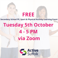 Suffolk's Secondary School PE, School Sport & Physical Activity Learning Event October 2021